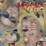 "SA007: Bandname ""Breakfast"" 12"" LP"