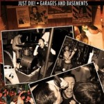 "SA004: Just Die! ""Garages and Basements"" 7″ EP SOLD OUT!!!"
