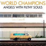 "SA002: World Champions ""Angels With Filthy Souls"" CDep SOLD OUT!"