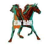 "SA025: Totally Slow//Black Market ""split"" 7"" EP"