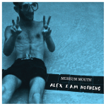"SA021: Museum Mouth - Alex I am Nothing 12"" LP"