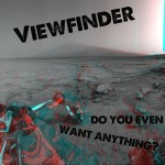 "SA024: Viewfinder ""Do You Even Want Anything?"" CS/digital (full length)"