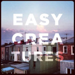 "SA035: Easy Creatures ""Low Fidelity"" CS/digital"