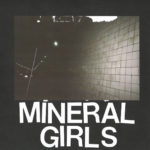 "SA036: Mineral Girls ""Seven Inches of Release"" 7"" EP (split release w/ Broken World Media)"
