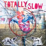 """SA037: Totally Slow """"Bleed Out"""" 12"""" LP/CD (split release w/ Negative Fun)"""